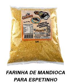 FARINHA DE MANDIOCA P ESPETINHO
